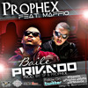 Prophex Ft Maffio Baile Privado