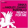 "Dinka ft. Hadley & Danny Inzerillo ""Reach for Me"" (Chris Reece Remix)"