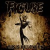 Figure - This is Halloween