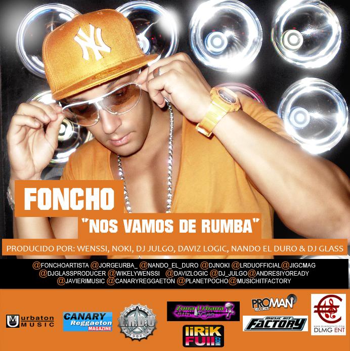 Foncho - Nos Vamos De Rumba (Prod. Wenssi, Noki, Nando El Duro, Dj Julgo, Daviz Logic, Dj Glass) Artworks-000013247358-v2tyj2-original