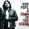 Ron Pope - A Drop In The Ocean album artwork