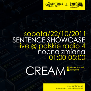 CREAM - Live @ Sentence Showcase (Czwórka Polskie Radio, 22.10.2011) by CREAM