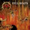 "Slayer ""Hell Awaits"""
