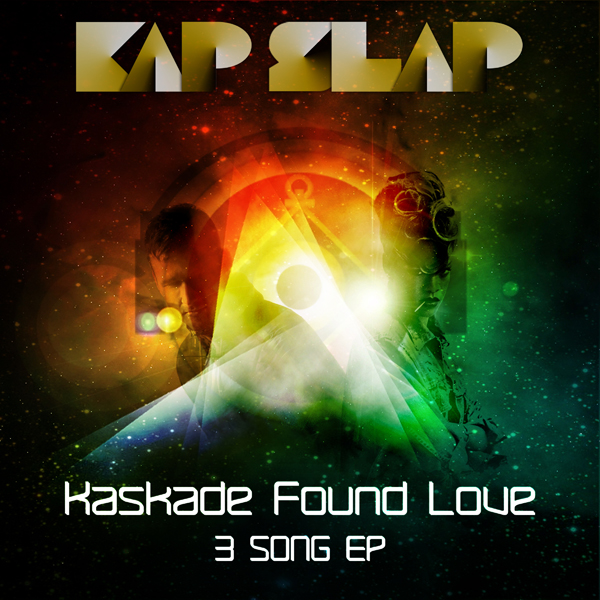 Kap Slap   Kaskade Found Love EP