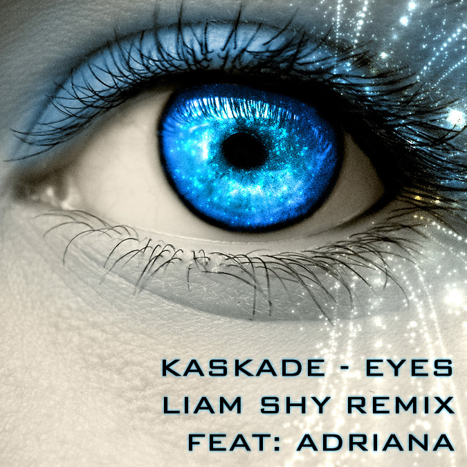 FREE WAV: Kaskade feat. Adriana - Eyes (Liam Shy Remix)