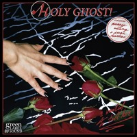 Holy Ghost (Feat. Nancy Whang & Juan Maclean) I Wanted To Tell Her (Ft. Nancy Whang & Juan Maclean) Artwork