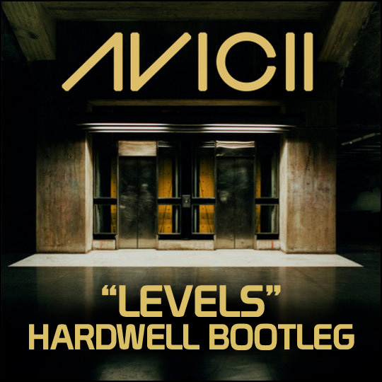  Avicii   Levels (Hardwell Bootleg)