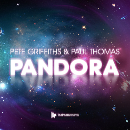 Preview: Pete Griffiths & Paul Thomas - Pandora [Toolroom]