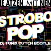 Die Atzen feat. Nena - Strobo Pop (DJ Tonix Dutch Bootleg) *HIT BUY TRACK FOR FREE DOWNLOAD*