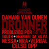 Dronner Featuring Truth, Hernâni da Silva, Nessa, NRA, Verbal & Celso OPP Prod by Gringo