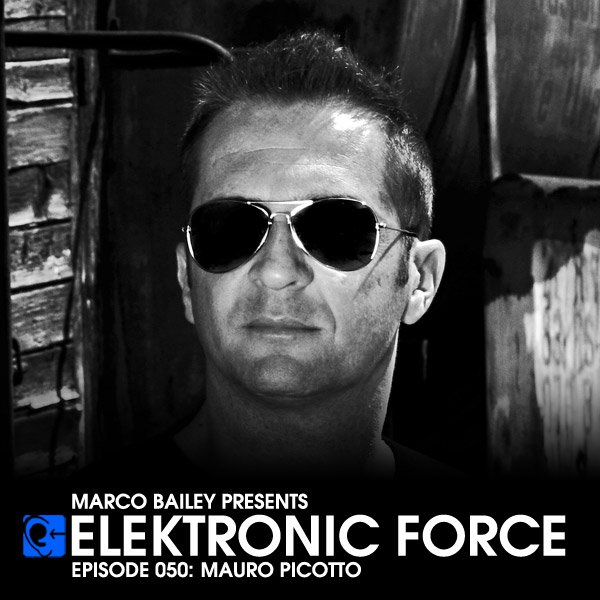 Mauro Picotto - Elektronic Force Podcast 050 24-11-2011
