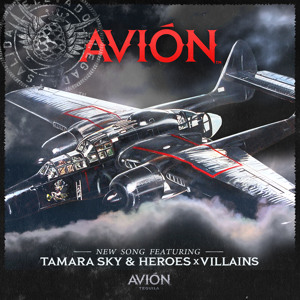 New! Heroes X Villains – Avion (Feat. Tamara Sky)