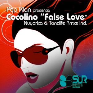 Cocolino - False Love EP  OUT NOW @ Beatport ! by Cocolino Official