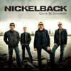 Nickelback - Gotta Be Somebody (My Version)