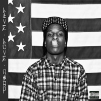 A$AP Rocky Trilla (Ft. A$AP Twelvy & A$AP Nast) Artwork