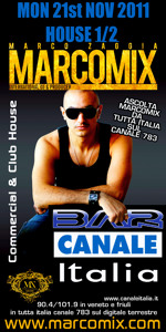 MARCOMIX's RADIOSHOW on RADIO CANALE ITALIA - MON 21st NOV 2011 - HOUSE 1/2 (EXCLUSIVE)
