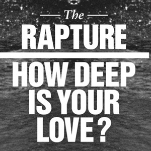 How Deep Is Your Love (Monsieur Van Pratt Remix) by The Rapture