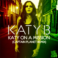Katy B Katy On a Mission (Captain Planet Remix) Artwork