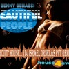 "Benny Benassi_Beautiful People!!! "" Circuit ""  House ( Dj Israel Ornelas pvt remix ) album artwork"