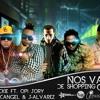 Nos Vamos De Shoping (Official Remix) [Ft. Various Artists]