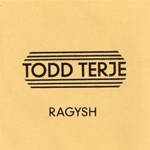 Ragysh (TTT Edit) by Todd Terje