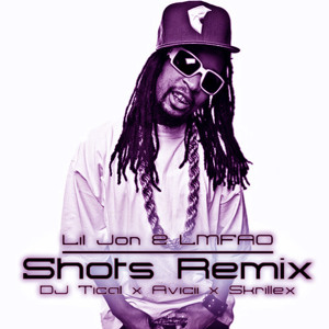 Lil Jon LMFAO DJ Tical Avicii Skrillex - Shotz Remix
