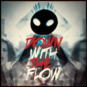 Bad4You feat. Gwiździł – Down With The Flow