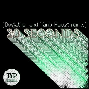 The Young Professionals (TYP) - 20 Seconds (Dogfather and Yaniv Hauzt remix) להורדה