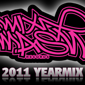 Mixmash Records 2011 All-Releases YearMix mixed by Laidback Luke