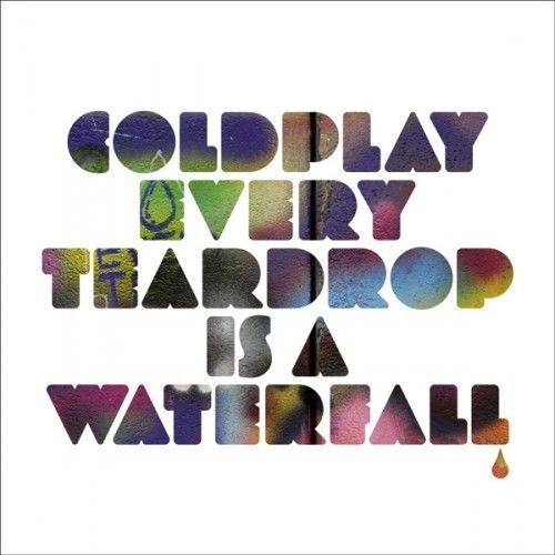 Coldplay - Every Teardrop is a Waterfall (Project 46 Remix)