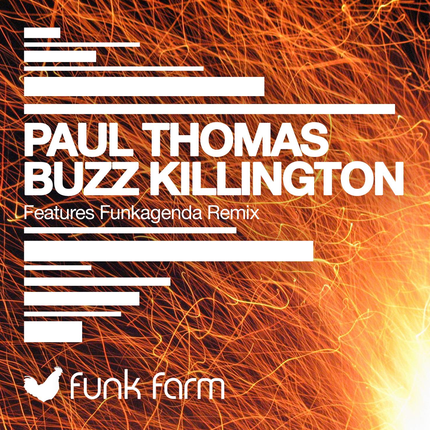 Paul Thomas - Buzz Killington (incl. Funkagenda Remix) [Funk Farm]