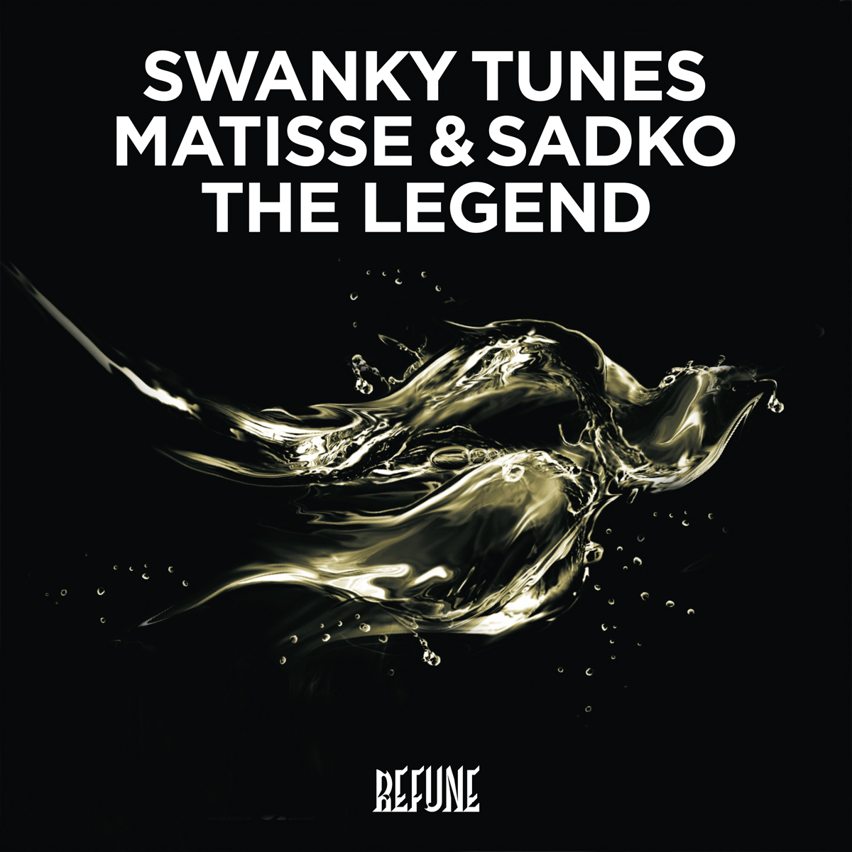 Preview: Swanky Tunes feat. Matisse & Sadko - The Legend [Refune Records]