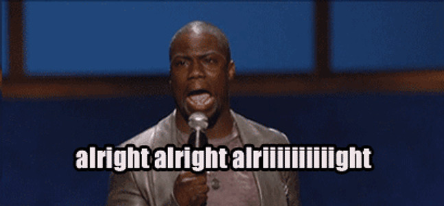 kevin hart alright meme Quotes