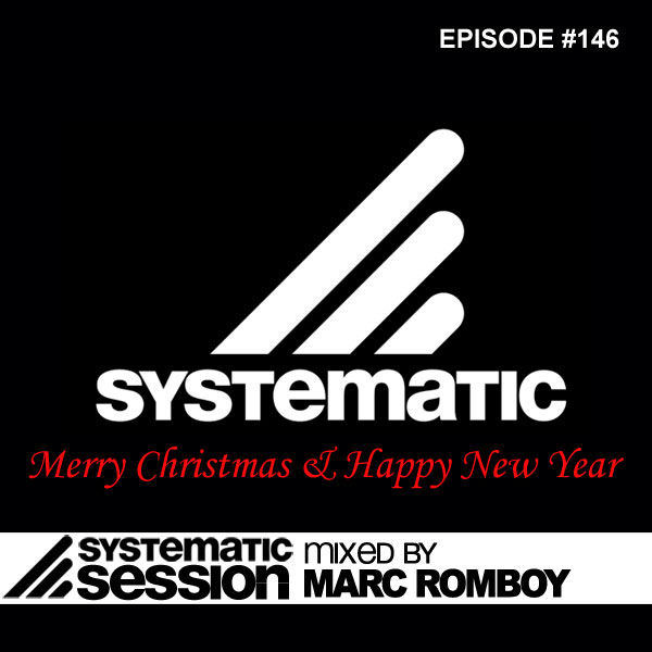Marc Romboy - Systematic Session Podcast 146 (Best of 2011) 06-01-2012