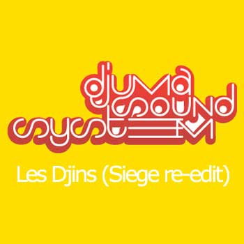 Preview: Djuma Soundsystem - Les Djinns (Siege Re-edit)
