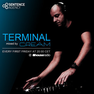 Cream - Terminal 012 @ houseradio.pl by CREAM