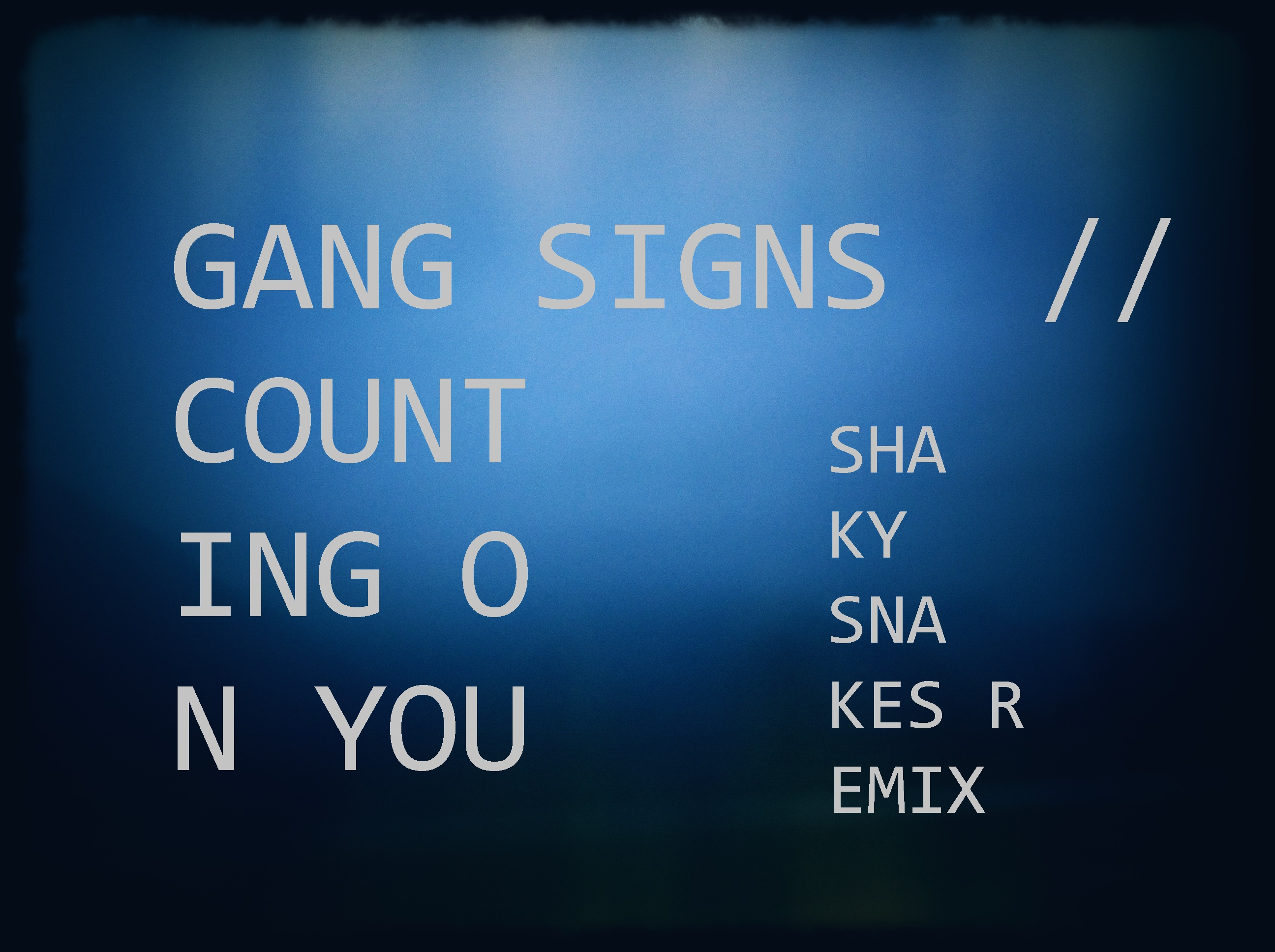 shakysnakesXgangsigns
