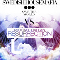 Resurrect The World(lorenx Mashup)-swedish House Mafia Vs. Michael Calfan(extended Mix)*free Download*