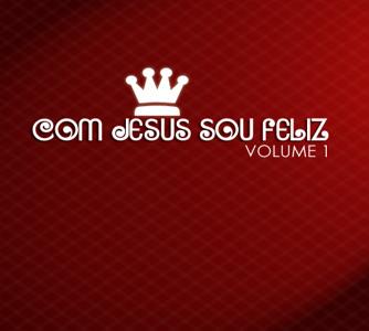 Com Jesus Sou Feliz