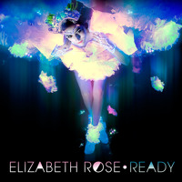 Elizabeth Rose Ready Artwork