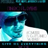 Give Me Everything Mode (Romussi & Cattaneo Mash