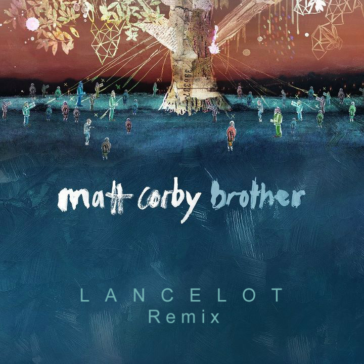 Matt Corby // Brother (Lancelot Remix)