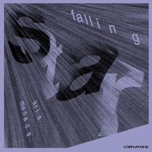 Kris Menace - Falling Star