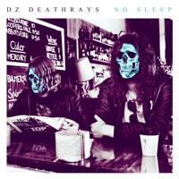 DZ Deathrays No Sleep Artwork