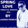 Stevie B - Spring Love ( Funky Melody By Lázaro Franco)