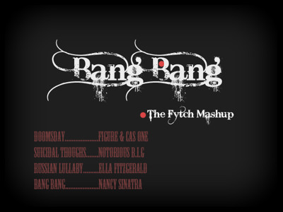 Fytch - Bang Bang Uber Mashup