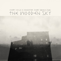 The Wooden Sky Child Of The Valley Artwork
