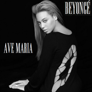 Beyonce – Ave Maria – Mp3