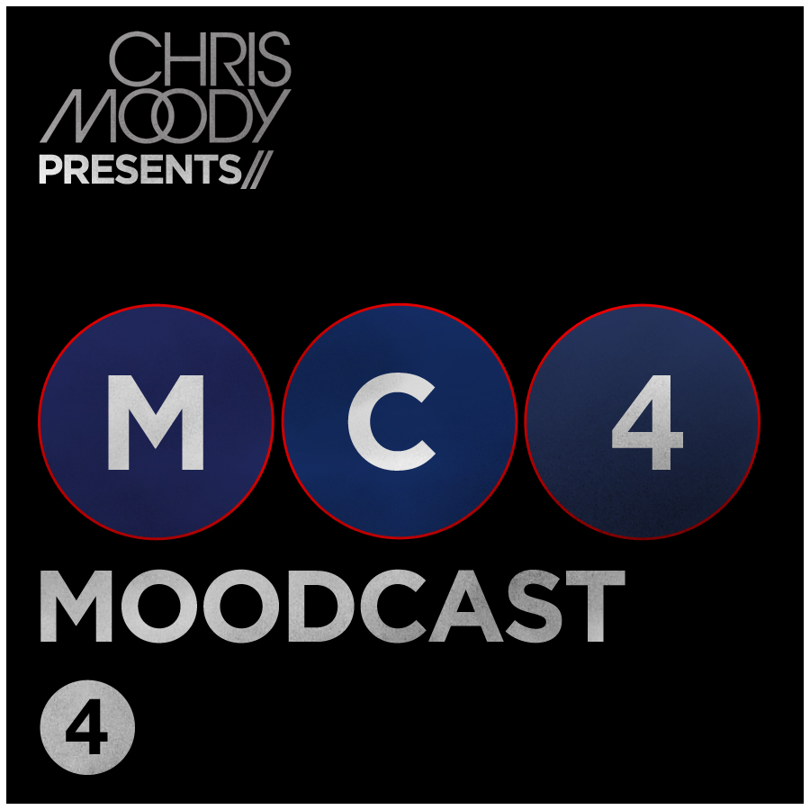 DJ Chris Moody Moodcast #4