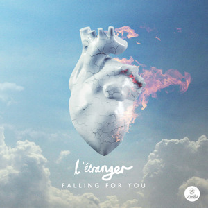 Falling For You (Original Mix) by L'Étranger